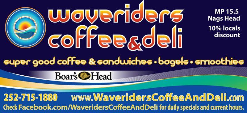 Waveriders Coffee & Deli Milepost Ad